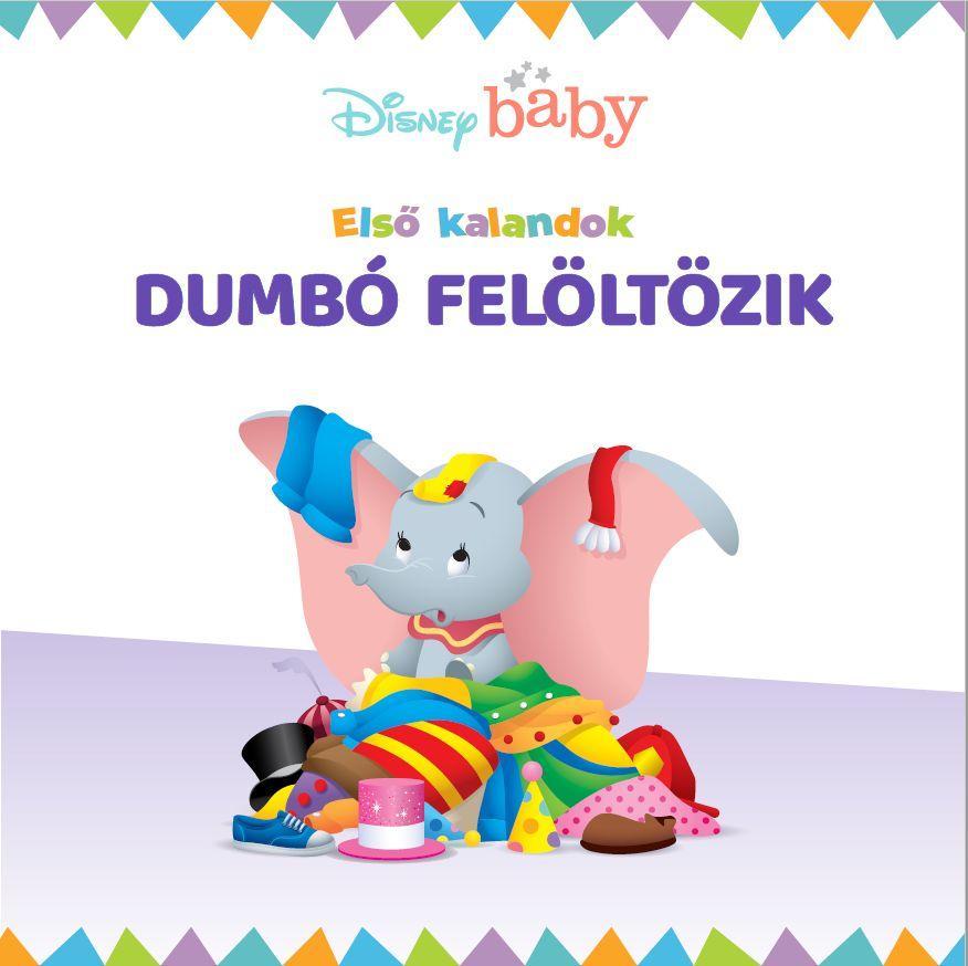 Disney - Első kalandok 1.: Dumbó felöltözik