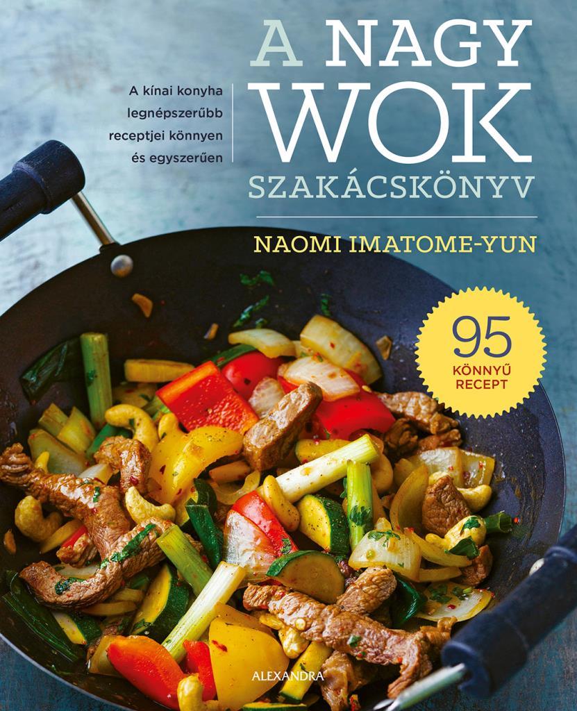 A nagy wok szakácskönyv