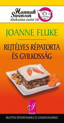 Rejtélyes répatorta és gyilkosság - Joanne Fluke  