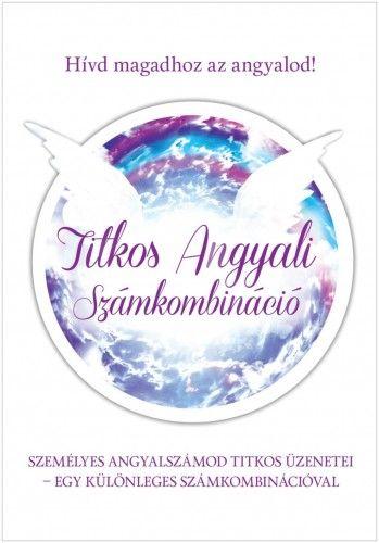 Titkos angyali számkombináció - Szatmári Nóra pdf epub
