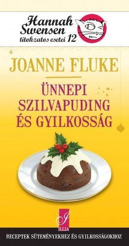 Ünnepi szilvapuding és gyilkosság - Joanne Fluke pdf epub