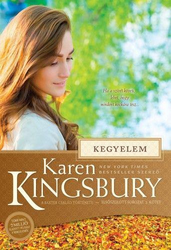 Kegyelem - A Baxter család története - Karen Kingsbury pdf epub