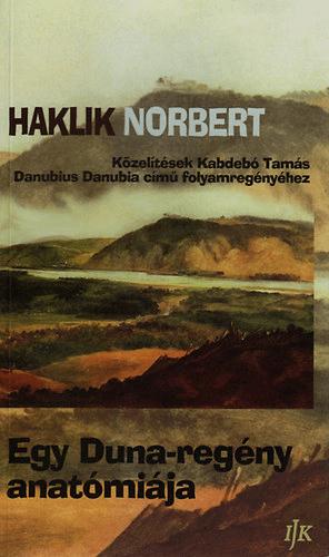 Egy Duna-regény anatómiája