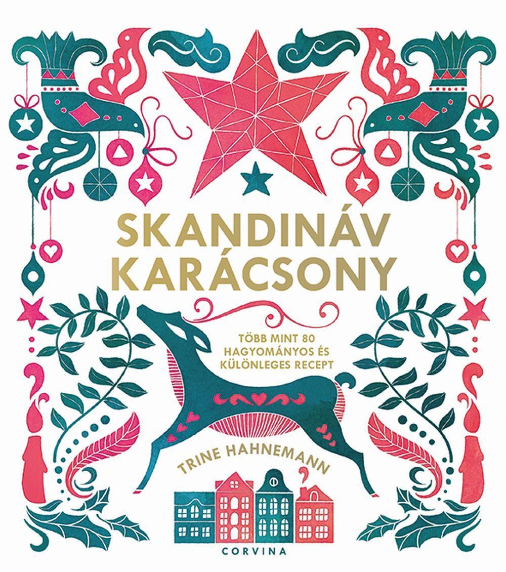 Skandináv karácsony - több mint 80 ünnepi recept
