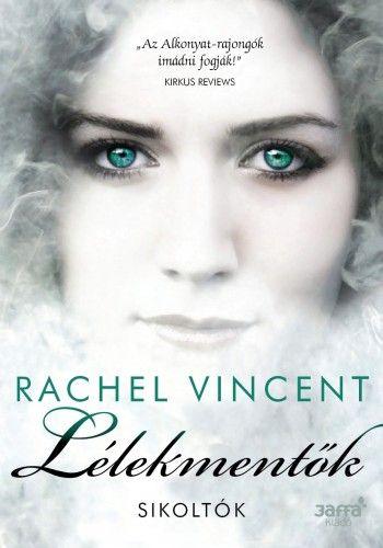 Lélekmentők - Rachel Vincent pdf epub