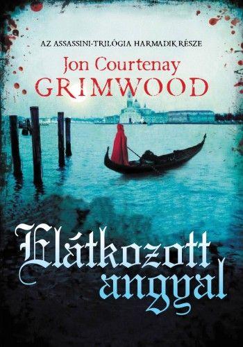 Elátkozott angyal - Jon Courtenay Grimwood |