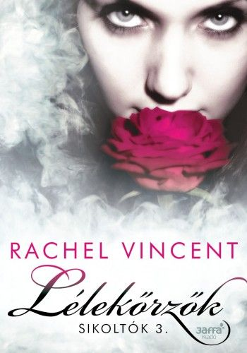 Lélekőrzők - Rachel Vincent |