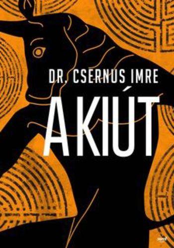 A kiút - Dr. Csernus Imre |