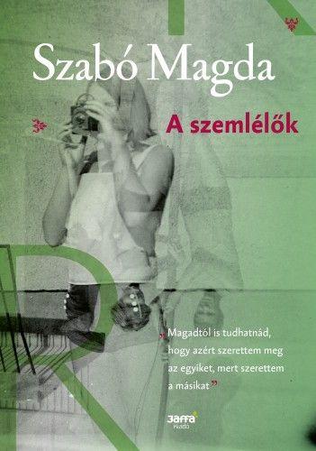 A szemlélők - Szabó Magda pdf epub