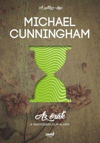 Az órák - Michael Cunningham |