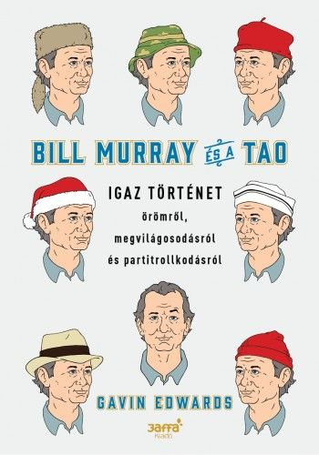 Gavin Edwards - Bill Murray és a TAO