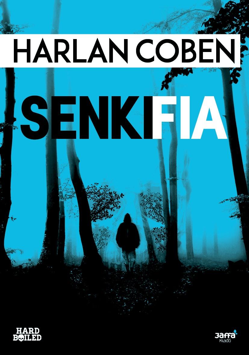 Senki fia - Harlan Coben |