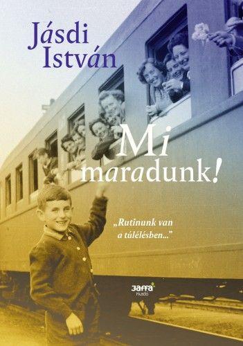 Mi maradunk! - Jásdi István pdf epub