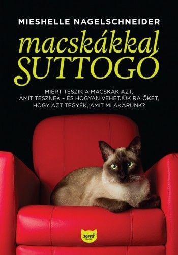Macskákkal suttogó - Mieshelle Nagelschneider |