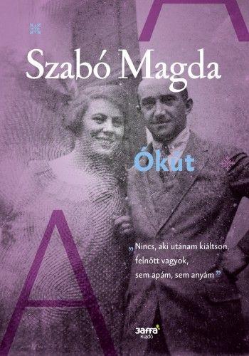 Ókút - Szabó Magda pdf epub