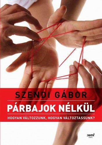 Párbajok nélkül- új borító 2. kiadás - Szendi Gábor pdf epub