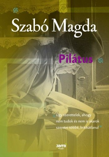 Pilátus - Szabó Magda pdf epub