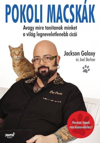 Pokoli Macskák - Jackson Galaxy pdf epub