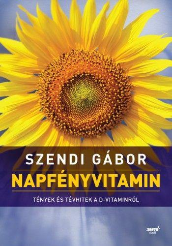 Napfényvitamin - Szendi Gábor pdf epub
