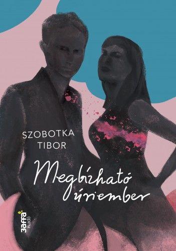Megbízható úriember - Szobotka Tibor |
