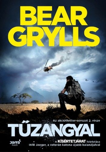 Tűzangyal - Bear Grylls |