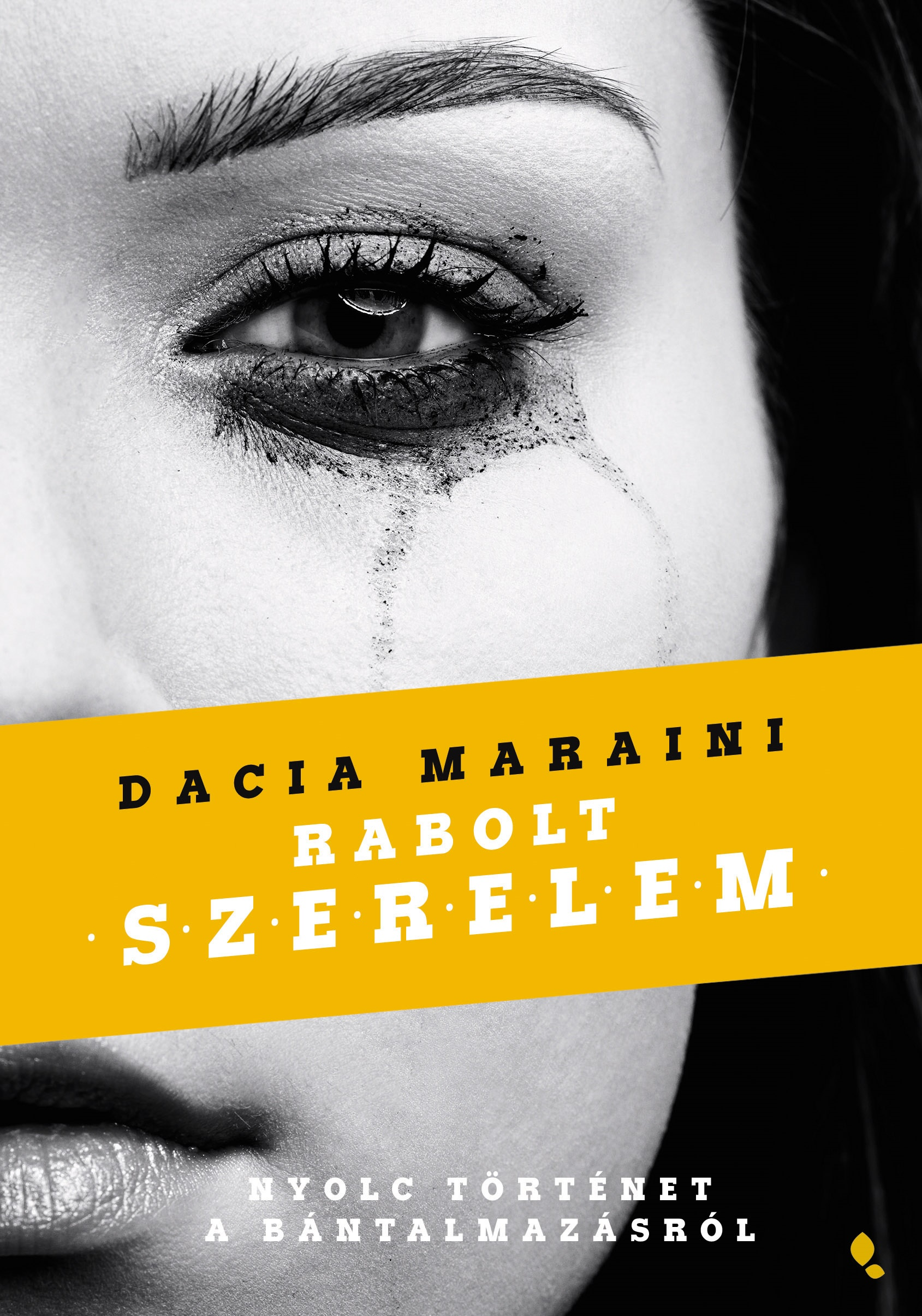 Rabolt szerelem - Dacia Maraini pdf epub