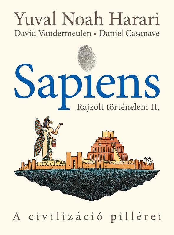 Sapiens - Rajzolt történelem II.