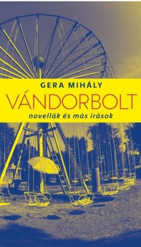 Vándorbolt - Gera Mihály pdf epub