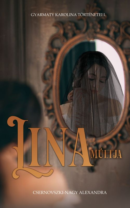 Lina múltja