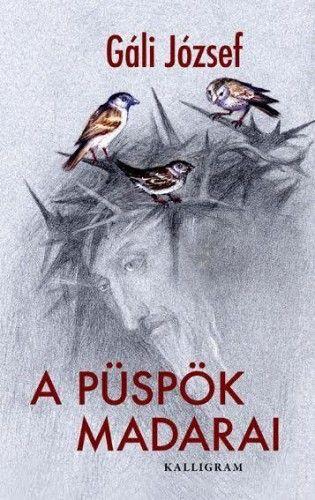 A püspök madarai - Gáli József pdf epub