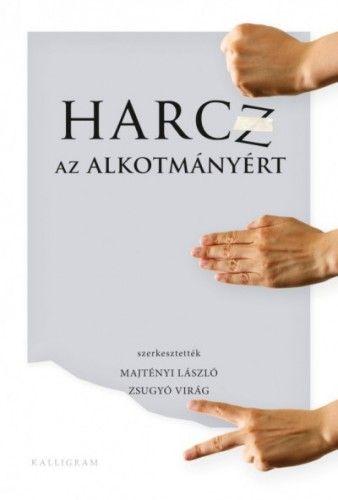 Harcz az alkotmányért - Majtényi László |