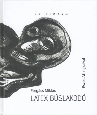 Latex búslakodó