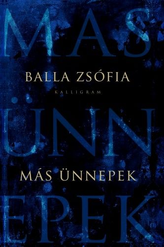 Más ünnepek - Balla Zsófia pdf epub