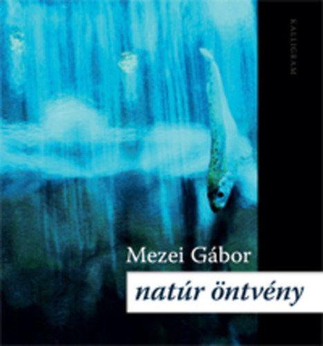 Natúr öntvény - Mezei Gábor |
