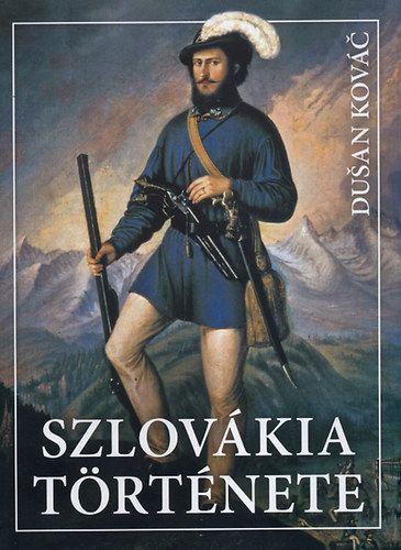 Szlovákia története - Dušan Kováč pdf epub