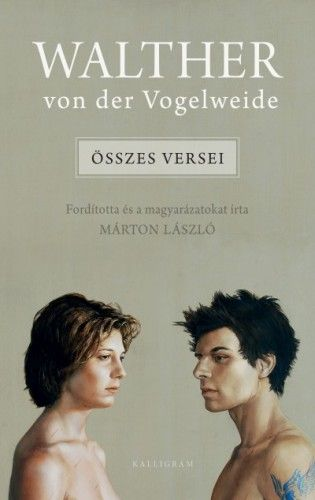 Walther von der Vogelweide: Összes versei - Márton László pdf epub