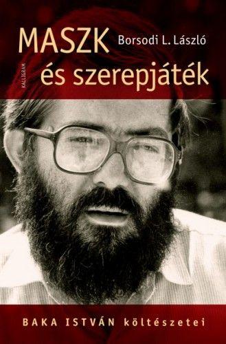 Maszk és szerepjáték - Borsodi L. László |