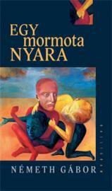 Egy mormota nyara (2. kiadás)