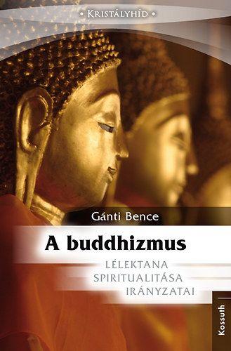 Buddhizmus - Lélektana, Spiritualitása, Irányzatai