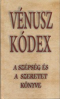 Vénusz kódex - Vágó Gy. Zsuzsanna |