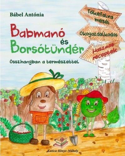 Babmanó és borsótündér - Bábel Antónia pdf epub