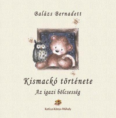 Kismackó története - Az igazi bölcsesség
