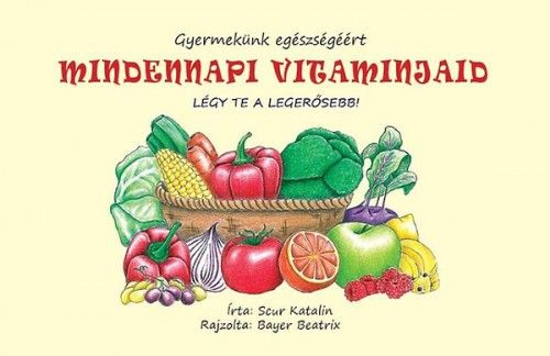 Mindennapi vitamin - Scur Katalin pdf epub