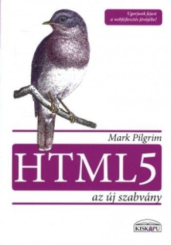 HTML5 az új szabvány - Ugorjunk fejest a webfejlesztés jövőjébe!