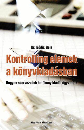 Kontrolling elemek a könyvkiadásban - Dr. Bódis Béla |
