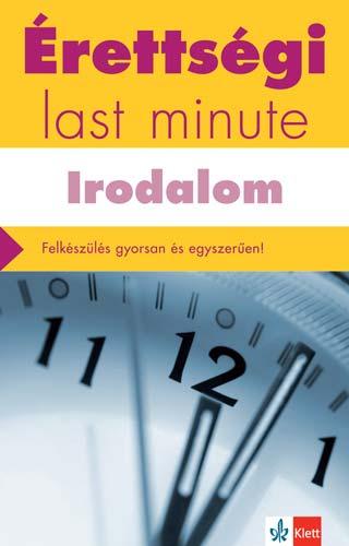 Érettségi  új – Last minute – Irodalom