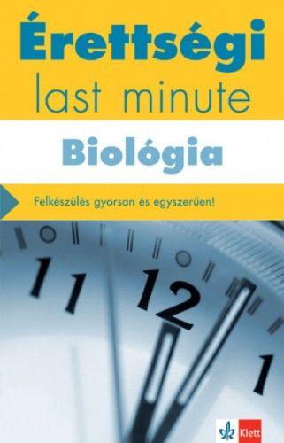 Érettségi - Last minute - Biológia - Kleininger Tamás pdf epub
