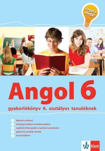 Angol Gyakorlókönyv 6 - Jegyre Megy