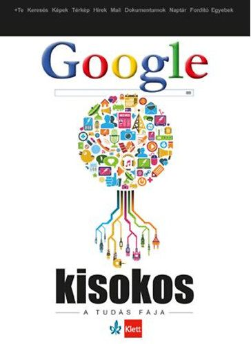 Google kisokos - Gilicze Bálint pdf epub