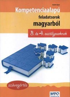 Kompetencia alapú feladatsorok magyarból 3. és 4. osztályosoknak - Szövegértés - Sipos Ildikó pdf epub